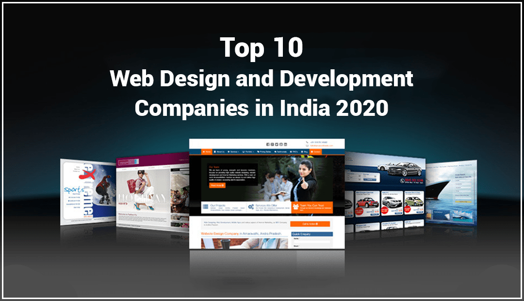 Top 10 Web Design and Development Companies in India 2020