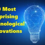 10 Most Surprising Technological Innovations