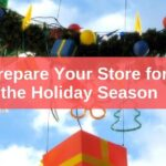 10-Point Checklist to Prepare Your Store for the Business