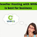 Reseller Hosting with WHMCS