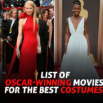 List of Oscar-Winning Movies for the Best Costumes
