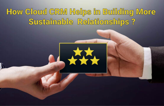 Cloud CRM to Build relationships