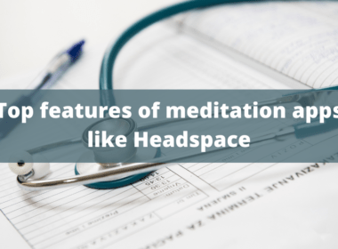 Top features of meditation apps like Headspace