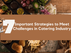 Challenges in Catering Industry