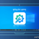 Best Utility Apps for Windows